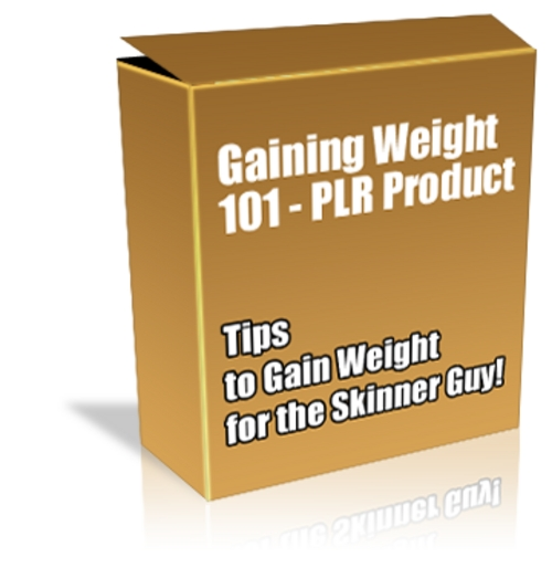 Product picture Buy PLR MRR Product - Gaining Weight 101 *High Quality*