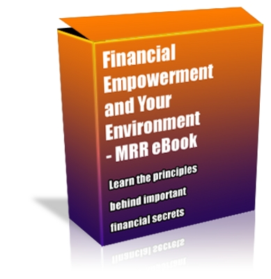 Product picture Buy MRR eBook - Financial Empowerment and Your Environment *Quality*