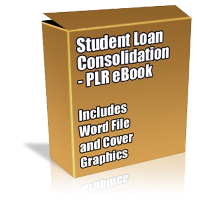 Product picture Buy PLR Article/eBook - Student Loan Consolidation
